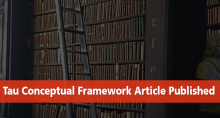 Tau Conceptual Framework Article Published